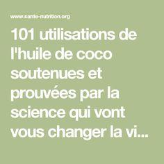 101 utilisations de l'huile de coco soutenues et prouvées par la science qui vont vous changer la vie - Santé Nutrition