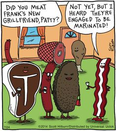 The new grillfriend...    - 'The Argyle Sweater' by Scott Hilburn;  7/24/14