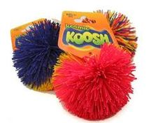 Koosh balls (they should probably have thought of a different name).
