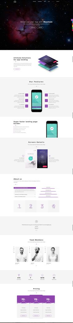 Mountain is the best ever showcase for your apps. Its full responsive design makes you independent on any device and its seven different home pages with six color changing options give you the freedom to make your landing page convertible from simple look to most elegant.