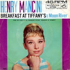 """""""Moon River"""" from Audrey Hepburn and Henry Mancini"""