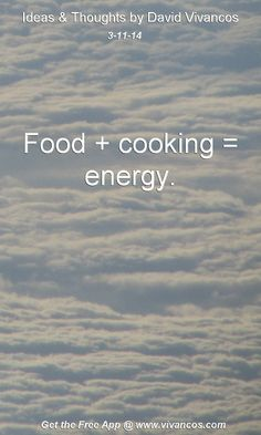 """March 11th 2014 Idea, """"Food + cooking = energy."""" http://www.youtube.com/watch?v=acngd5Pb1JM Reading: http://www.amazon.com/Catching-Fire-Cooking-Made-Human/dp/0465020410/ref=sr_1_2?s=books&ie=UTF8&qid=1394518936&sr=1-2"""