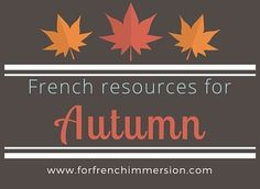 French Fall Resources: fall-themed resources for your French classroom. These activities work well whether you teach French Immersion, or Core French. French Lessons, Spanish Lessons, French Language Learning, Teaching Spanish, Spanish Language, Teaching Resources, French Classroom Decor, Teaching French Immersion, Kindergarten Reading Activities