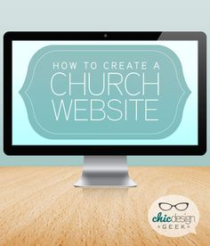 Great tutorial on How to Create a Church Website