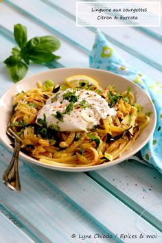 Linguine with zucchini, lemon and burrata # vegetarian - A simple and delicious plate of pasta {Epices & moi} - Vegetarian Italian Recipes, Italian Pasta Recipes, Vegetarian Appetizers, Veggie Recipes, Healthy Dinner Recipes, Appetizer Recipes, Cooking Recipes, Vegetarian Nuggets, Italian Cooking