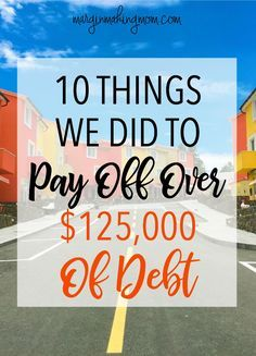 Want to get out of debt? Check out these 10 steps that helped us pay off over $125,000! Paying off our debt hasn't been easy, but it has been worth it! Debt Free Tips | How to Get Out Of Debt