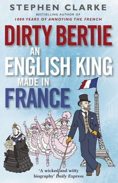 Dirty Bertie: An English King Made in France by Stephen C... https://www.amazon.com/dp/0099574322/ref=cm_sw_r_pi_dp_x_pesGybE9YB2QM