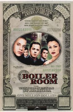 BOILER ROOM - This intense sleeper offers a glimpse into the cut throat world of stock trading. Our main character is played by Giovanni Ribisi, who is slowly seduced into the world of quick opportunity, greed, and excitement as a stock broker in training at a very dubious firm - until he begins to figure it out. First rate performances from Vin Diesel and Ben Affleck. Several outstanding raw scenes between Ribisi and his father, played by Ron Rifkin, whom he tries to please.