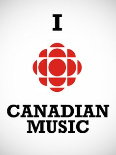 :) We love Canadian music. And the CBC. We Are Festival, Canada Eh, Good Music, My Love, Awesome Things, Nifty, Exploring, Pop Culture, Random Stuff