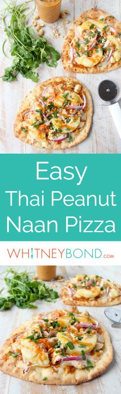 This easy naan pizza recipe is made in under 30 minutes with Thai peanut chicken, red onion, pineapple & mozzarella for a delicious combination of flavors! Perfect for easy weeknight dinners or sharing with friends on Superbowl Sunday!