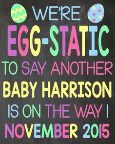 Hey, I found this really awesome Etsy listing at https://www.etsy.com/listing/219436460/easter-pregnancy-announcement-chalkboard