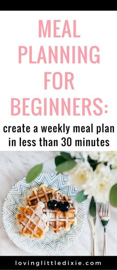 How to save time and money by creating a monthly meal plan. #mealplanning #mealplanningforbeginners #familymealplanning #mealplanningideas