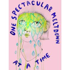 One spectacular meltdown at a time Art Print ($15) ❤ liked on Polyvore featuring home, home decor y wall art