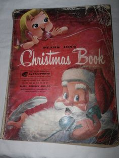 Vintage 1954 Sears Christmas Catalog ~ I remember I could hardly wait for the new Wish Book to come and page through it over and over!