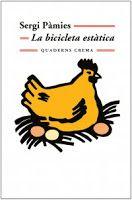 TUMATEIX  LLIBRES, parlem de llibres.: LA BICICLETA ESTÀTICA de Sergi Pàmies