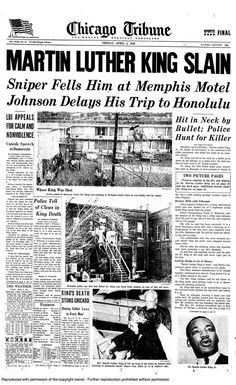 On April 1968 Martin Luther King Jr. was assassinated by a sniper bullet on his balcony. This led African Americans to take to the streets in the United States and riots broke out. Newspaper Headlines, Old Newspaper, Tribune Newspaper, Newspaper Design, History Facts, World History, History Images, Dates, Cultura General