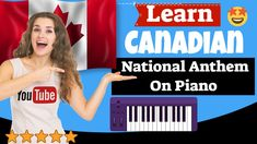 Canadian National Anthem Piano Lesson - O Canada (Canada National Anthem. Canadian National Anthem, Easy Piano Songs, Canada Canada, Piano Lessons, Tutorial, App, Learning, Youtube, Free
