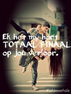 my hart totaal finaal verloor Song Quotes, Crush Quotes, Qoutes, Life Quotes, True Indeed, Afrikaanse Quotes, Most Famous Quotes, Love My Man, Proverbs Quotes