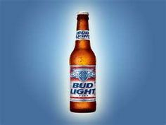 Bud Light. Nice and cold.