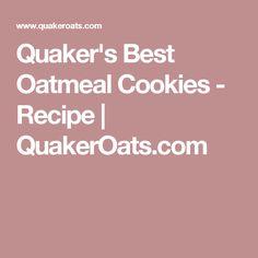 Quaker's Best Oatmeal Cookies - Recipe   QuakerOats.com
