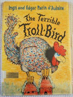 The Terrible Troll-Bird was one of my loves favorite books when he was a kid, He ordered this for the kids a few months ago and it;s one of Trent's favorites.