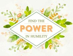 August 2015 VT Handout, PowerinHumility