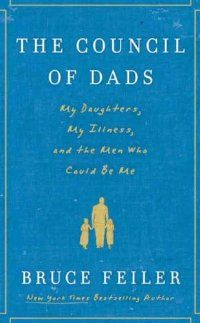 """A touching memoir from a bestselling author who asks six of his friends to step into the role of """"dad"""" to his daughters when he learns he has a life-threatening tumor ($2.99)"""
