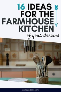 Discover new ways of transforming your farmhouse kitchen at Annie and Oak's 16 Ideas for the Farmhouse Kitchen of Your Dreams. Still looking for design inspirations for your massive farmhouse kitchen make-over? You are a few moments away in discovering the secret as we about to tell you perfect ideas on how to turn your ordinary farmhouse kitchen into a rustic and cozy hangout place that will surely feast your eyes. Check us out at annieandoak.com for more dose of farmhouse kitchen ideas.