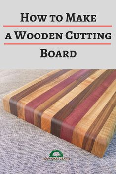 Learn step-by-step how to make a wooden cutting board. You don't need a planer, but you will need a table saw and a sander. Some glue and a few clamps. These make great gifts and are popular at craft fairs.