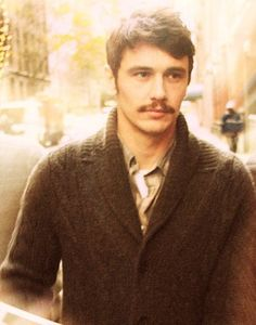 Mustaches. Not even The Franco can look good in one.