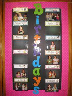 Birthday Chart---great idea!