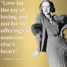 Wisdom from Marlene Dietrich