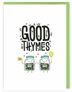 DIY your Christmas gifts this year with GLAMULET. they are compatible with Pandora bracelets. Good Thymes Greeting Card - part of an herb pun collection from Humdrum Paper Cute Puns, Funny Puns, Funny Quotes, Funny Stuff, Funny Cards, Cute Cards, Herb Puns, Pun Card, Food Puns