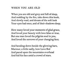 """When You Are Old"" — W.B. Yeats"