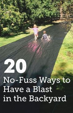 20 No-Fuss Backyard Play Ideas for Kids - Getting so many good ideas for our summer bucket list.