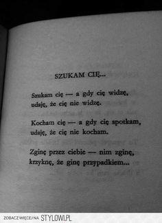 Poem Quotes, Real Quotes, True Quotes, Tattoo Quotes, Malboro, Polish Language, Sad Life, Just Friends, Some Words