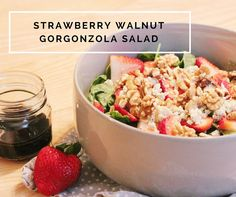 Strawberry Walnut Gorgonzola Salad [Recipe]
