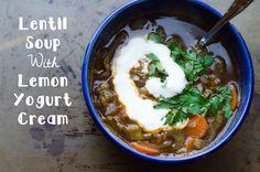 Lentil Soup With Lemon Yogurt Cream by So Lets Hang Out. This is the best lentil soup I have ever eaten!!!