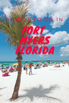 Things to do on vacation when visiting Fort Myers Florida. Shopping, activities, tours, best beaches, and more.