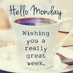 Happy monday images hello monday wishing you a great week monday quotes happy jpg Monday Morning Quotes, Happy Monday Quotes, Happy Monday Morning, Monday Motivation Quotes, Monday Humor, Monday Monday, Manic Monday, Happy Friday, Funny Weekend Quotes