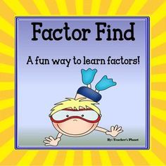 Factor Find is a fun way to learn and understand factors. This game focuses on finding factors for  32 products which include: 4, 6, 8, 9, 10, 12, 14, 15, 16, 18, 20, 21, 24, 25, 27, 28, 30, 32, 35, 36, 40, 42, 45, 48, 49, 54, 56, 63, 64, 72, 81 and 90.