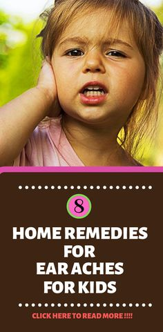 home remedies for ear aches for kids Home Remedies For Sickness, Home Remedies For Fever, Home Remedies For Pimples, Top 10 Home Remedies, Cold Home Remedies, Natural Home Remedies, Homeopathic Flu Remedies, Natural Remedies For Arthritis, Health Remedies