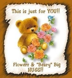 This is just for YOU my beautiful friend! Sending lots of love, prayers, hugs and blessings too! Hugs And Kisses Quotes, Hug Quotes, Qoutes, Get Well Soon Messages, Get Well Wishes, Cute Love Gif, Love Hug, Happy Birthday Wishes, Birthday Greetings
