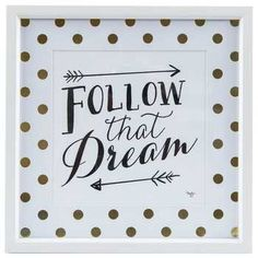 Follow That Dream Framed Wall Art | Hobby Lobby | 118232