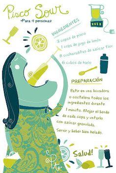Cositas Ricas Ilustradas por Pati Aguilera: Pisco Sour Recette Pisco Sour, Bar Drinks, Alcoholic Drinks, Beverages, Chilean Recipes, Chilean Food, Recipe Drawing, Peruvian Recipes, Le Chef