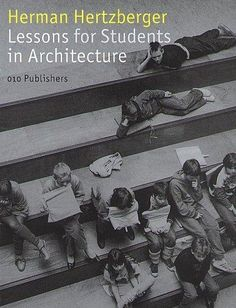 arquilecturas: LESSONS FOR STUDENTS IN ARCHITECTURE
