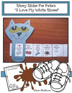 """Pete the Cat activities: Pete the Cat's """"I Love My White Shoes!"""" story slider craft.  Older kiddos color, cut & glue the graphics in the correct sequence, then slide the strip to retell the story.  There's also a strip for PK in the correct order, plus a full color one for teachers. Plus a slider that has a bucket for the last graphic, along with a """"Here's What Happened..."""" writing prompt to check comprehension."""