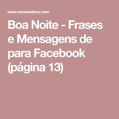 Boa Noite - Frases e Mensagens de para Facebook (página 13)