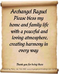 Numerology Spirituality - Bless my home and family too. Get your personalized numerology readin Spirituality - Bless my home and family too. Get your personalized numerology reading Archangel Raguel, Archangel Prayers, Angel Guide, Angel Quotes, Angel Sayings, Archangel Gabriel, Archangel Michael, I Believe In Angels, My Guardian Angel