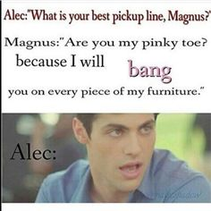 This one's just funny, at least I think so. Shadowhunters Series, Shadowhunters The Mortal Instruments, Immortal Instruments, Nos4a2, Alec Lightwood, Jace Wayland, Shadowhunter Academy, Cassandra Clare Books, Clace